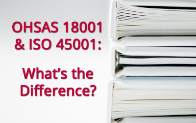 OHSAS 18001 and ISO 45001:  What's the Difference?