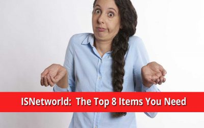 ISNetworld:  The Top 8 Items You Need for Compliance