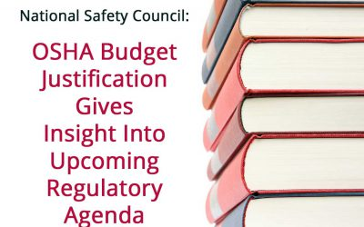 National Safety Council: OSHA Budget Gives Clues to Regulatory Agenda