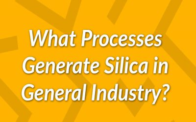 Is Your Company Affected by the New Silica General Industry Standard?