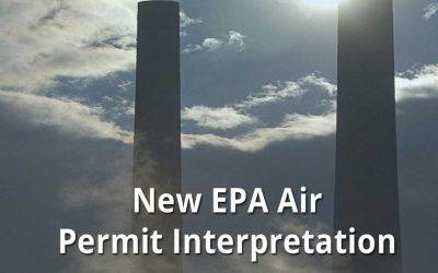 New Clean Air Act Interpretation May Affect Facility Air Permitting