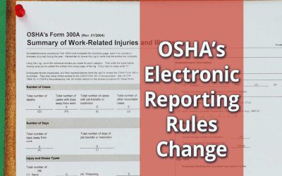 OSHA Electronic Injuries and Illnesses Reporting Rules Change