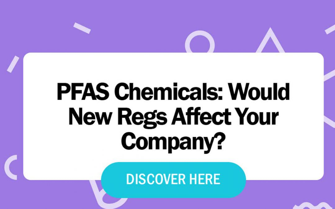 PFAS Chemicals: The Next Regulated Group of Chemicals